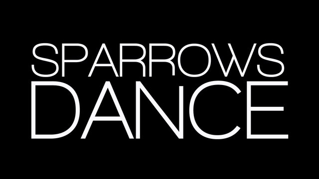 Sparrows Dance | Big S...