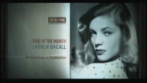 Lauren Bacall TCM Star of the Month Tribute