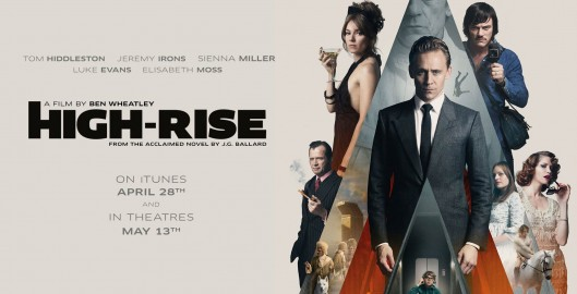 High-Rise Directed by Ben Wheatley Stars Tom Hiddleston